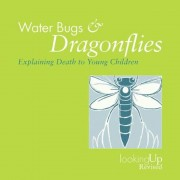 Water Bugs and Dragonflies Explaining Death to Children, Paperback