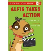 Alfie Takes Action: A Bloomsbury Young Reader. White Book Band, Paperback/Karen Wallace