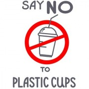 say no to plastic cups sticker poster|save environment|NO plastic|save earth|size:12x18 inch|multicolor