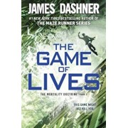 The Game of Lives (the Mortality Doctrine, Book Three), Paperback/James Dashner