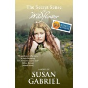 The Secret Sense of Wildflower - Southern Historical Fiction, Best Book of 2012, Paperback