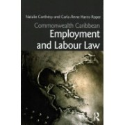 Commonwealth Caribbean Employment and Labour Law (Corthesy Natalie G. S.)(Paperback) (9780415622523)