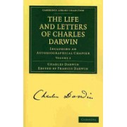 The Life and Letters of Charles Darwin: Volume 2 - Including an Autobiographical Chapter (Darwin Charles)(Paperback) (9781108003452)