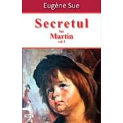 Secretul lui Martin vol 1/Sue Eugene