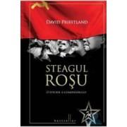 Steagul rosu. O istorie a comunismului - David Priestland