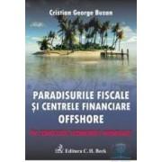 Paradisurile fiscale si centrele financiare offshore ed.2 - Cristian George Buzan