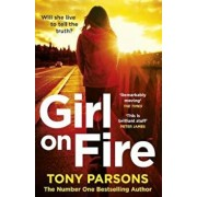 Girl On Fire, Paperback/Tony Parsons