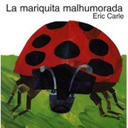 The Grouchy Ladybug (Spanish Edition): La Mariquita Malhumorada, Paperback/Eric Carle