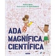 Ada Magnífica, Científica = Ada Twist, Scientist, Hardcover/Andrea Beaty