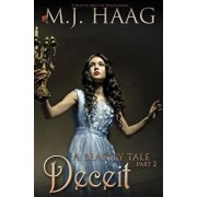Deceit: A Beauty and the Beast Novel, Paperback/M. J. Haag