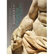 Gods and Mortals at Olympus: Ancient Dion, City of Zeus