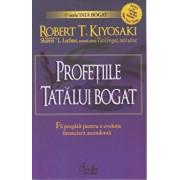 Profetiile tatalui bogat/Robert T. Kiyosaki, Sharon L. Lechter