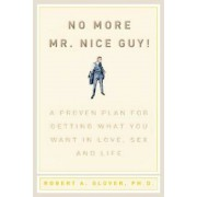 No More MR Nice Guy, Hardcover