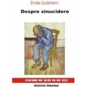 Despre Sinucidere - Emile Durkheim