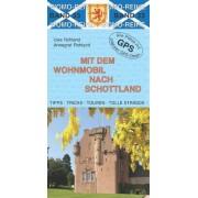 Uwe Rohland - Mit dem Wohnmobil nach Schottland - Preis vom 18.10.2020 04:52:00 h