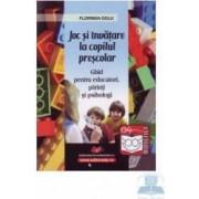 Joc si invatare la copilul prescolar - Florinda Golu