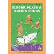 The Book of Finger Plays & Action Songs, Paperback/John M. Feierabend