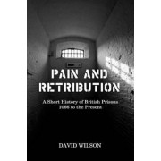 Pain and Retribution, Hardcover