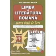 Limba si literatura romana pentru elevii de liceu, clasa XI/Mariana Badea
