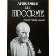 Aforismele Lui Hipocrate - Constantin Bart