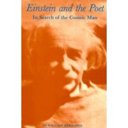 Einstein and the Poet: In Search of the Cosmic Man