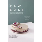 Raw Cake: Beautiful, Nutritious and Indulgent Raw Desserts, Treats, Smoothies and Elixirs, Hardcover