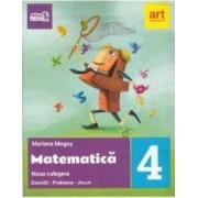 Matematica - Clasa 4 - Exercitii. Probleme. Jocuri Ed.2017 - Mariana Mogos
