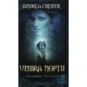 Umbra noptii - Abdrea Cremer
