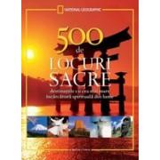 500 DE LOCURI SACRE