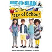 My First Day of School, Paperback/Alyssa Satin Capucilli