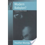 Modern Babylon? - Prostituting Children in Thailand (Montgomery Heather)(Paperback) (9781571813183)