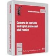Camera de consiliu in dreptul procesual civil roman - Madalina Jebelean