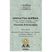 Dogmatica empirica dupa invataturile prin viu grai ale Parintelui Ioannis Romanidis/Ierotei Vlahos