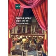 Romera Castillo, José Teatro español. siglos xviii-xxi