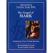 The Gospel According to Mark (2nd Ed.): Ignatius Catholic Study Bible, Paperback/Scott Hahn