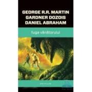 Fuga vanatorului - George R.R. Martin Gardner Dozois Daniel Abraham