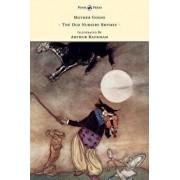 Mother Goose - The Old Nursery Rhymes Illustrated by Arthur Rackham, Hardcover/Arthur Rackham