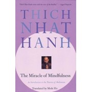 The Miracle of Mindfulness, Paperback/Thich Nhat Hanh