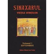 Sinaxarul, Vietile Sfintilor, Vol. 1: Septembrie/***