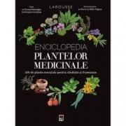Enciclopedia plantelor medicinale Larousse