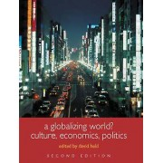 A Globalizing World by David Held