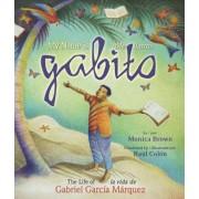 My Name Is Gabito / Me Llamo Gabito: The Life of Gabriel Garcia Marquez, Hardcover