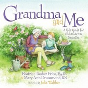 Grandma and Me: A Kid's Guide for Alzheimer's and Dementia, Hardcover/Beatrice Tauber Prior