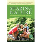 Sharing Nature(R) - Nature Awareness Activities for All Ages (Cornell Joseph (Joseph Cornell))(Paperback) (9781565892873)