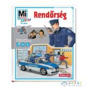 Mi Micsoda Junior: Rendőrség (Tessloff-Babilon, 9789632944401)