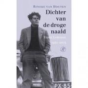 Dichter van de droge naald - Rineke van Houten