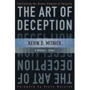 The Art of Deception: Controlling the Human Element of Security, Hardcover