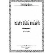 Carte Fara Sfarsit Piano Solo Vol Ii - Dan Voiculescu