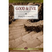 Good & Evil: 8 Studies for Individuals or Groups, Paperback