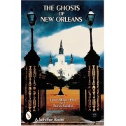 The Ghosts of New Orleans, Paperback